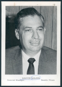 Marvin Milkes when he was GM of the Seattle Pilots